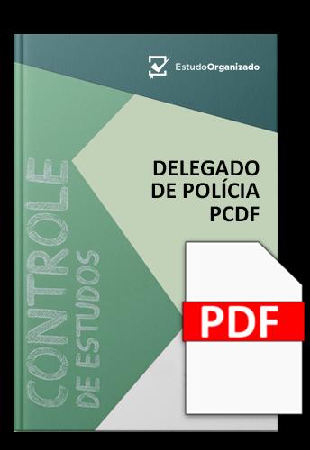 Edital Esquematizado PCDF